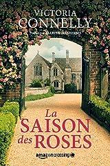 La Saison des roses Format Kindle