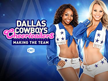 Dallas Cowboys Cheerleaders: Making The Team Season 12