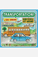 Transportation!: How People Get Around Kindle Edition