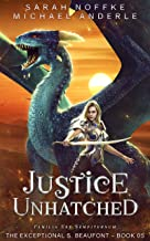 Justice Unhatched (The Exceptional S. Beaufont Book 5)