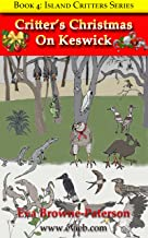 Critter's Christmas On Keswick (Island Critters Book 4)