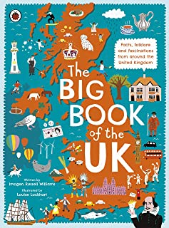 The Big Book of the UK: Facts, folklore and fascinations