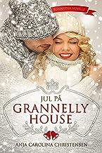 Jul på Grannelly House (Danish Edition)