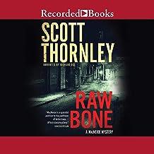 Raw Bone: The MacNeice Mysteries, Book 3