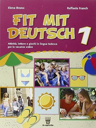 Fit mit deutsch. Con CD Audio. Per la Scuola media: 1