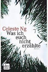 Was ich euch nicht erzählte: Roman (German Edition) Kindle Edition