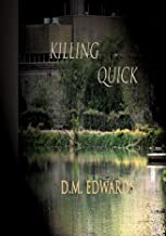 Killing Quick (A Julian Sebasst Novel (Series #1))