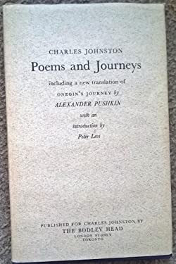 POEMS AND JOURNEYS Including a New Translation of Onegin's Journey By Alexander Pushkin
