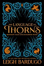 The Language of Thorns: Midnight Tales and Dangerous Magic (English Edition)