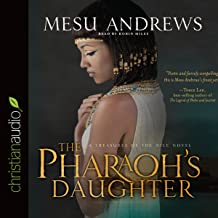 The Pharaoh's Daughter CA: A Treasures of the Nile Novel