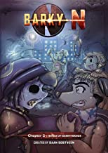 Barky N: Chapter 2: Battle at Barky Manor (English Edition)