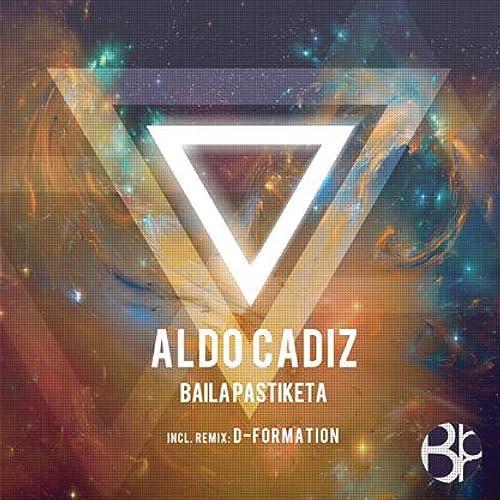 Amazon.com: Baila Pastiketa (D-Formation Remix): Aldo Cadiz ...