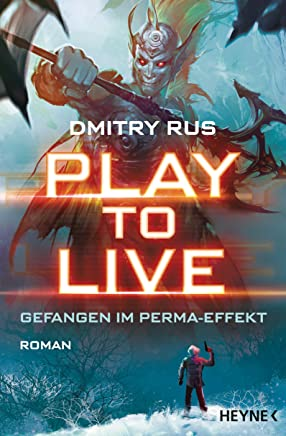 Play to Live Gefangen i PeraEffekt Roan Play to LiveSerie 1Dmitry Rus