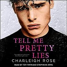 Tell Me Pretty Lies: Heartbreak Hill, Book 1
