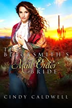 The Blacksmith's Mail Order Bride (Mail Order Brides of Tombstone Book 5)