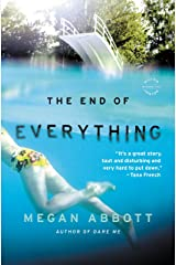 The End of Everything: A Novel Kindle Edition