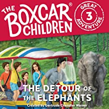 The Detour of the Elephants: The Boxcar Children Great Adventure, Book 3