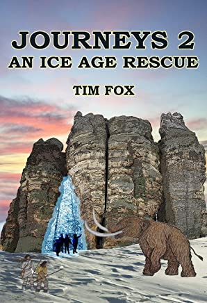 Journeys 2; An Ice Age Rescue