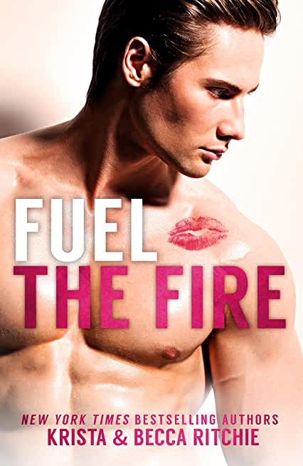 Fuel the Fire (Calloway Sisters Book 3) (English Edition)
