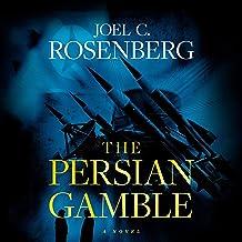 The Persian Gamble: A Markus Ryker Novel, Book 2