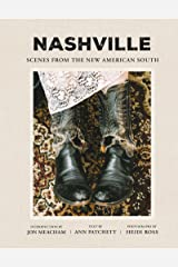 Nashville: Scenes from the New American South Kindle Edition