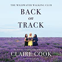 The Wildwater Walking Club: Back on Track (Wildwater Walking Club Series, book 2) (Wildwater Walking Club Series, 2)