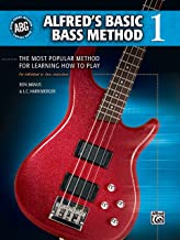Alfred's Basic Bass Method 1: The Most Popular Method for Learning How to Play: 01