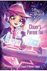 Star Darlings: Clover''s Parent Fix Kindle Edition