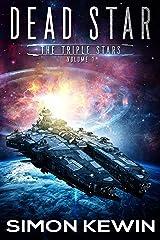 Dead Star (The Triple Stars Book 1) Kindle Edition