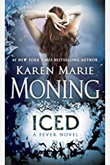 Iced: Fever Series Book 6 Kindle Edition