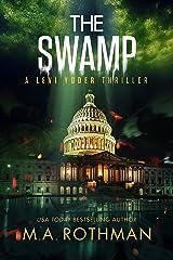 The Swamp: An Organized Crime Thriller (A Levi Yoder Novel Book 4) Kindle Edition