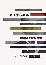 A Mythology of Forms: Selected Writings on Art (English Edition)