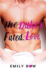 The Duke's Fated Love (Romance Romp Book 4) Kindle Edition