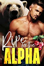 Ripe for the Alpha (The Ridge Brothers Bear Shifters Book 4) (English Edition)