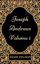 Joseph Andrews - Volume 1 : By Henry Fielding - Illustrated