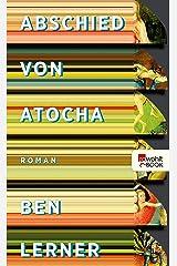 Abschied von Atocha (German Edition) Kindle Edition