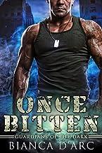 Once Bitten (Guardians of the Dark Book 2)