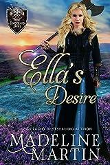 Ella's Desire: A Scottish Medieval Romance (Borderland Ladies Book 3) Kindle Edition