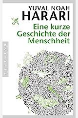 Eine kurze Geschichte der Menschheit: E-Book mit Exklusiv-Interview mit Yuval Noah Harari (German Edition) Kindle Edition