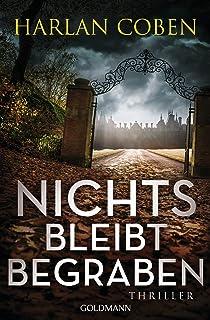 Nichts bleibt begraben: Thriller (German Edition)