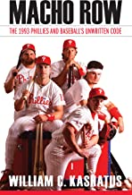 Macho Row: The 1993 Phillies and Baseball's Unwritten Code