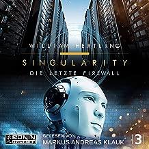 Die letzte Firewall: Singularity 3