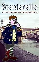 Stenterello: La maschera fiorentina (Italian Edition)