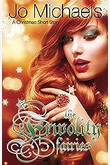 The Frivolity Fairies: A Christmas Short Story Kindle Edition