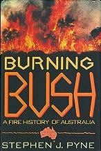 Burning Bush: A Fire History Of Australia