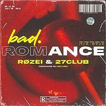 Bad Romance (feat. 27club) [Explicit]
