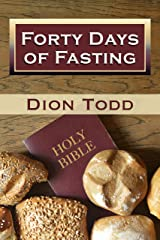 Forty Days of Fasting: Awakening the Spirit Within You Kindle Edition