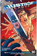 Justice League (2016-2018) Vol. 6: The People vs. The Justice League Kindle Edition