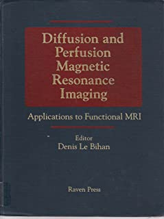 Best diffusion and perfusion magnetic resonance imaging Reviews
