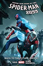 Spider-Man 2099 Vol. 7: Back To Future Shock!: Back to the Future, Shock! (Spider-Man 2099 (2015-2017))